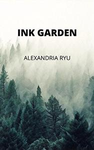 Ink Garden: Poems