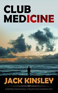 CLUB MEDicine: A gripping psychological thriller with a shocking twist