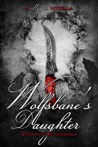 Wolfsbane's Daughter: Wylder Tales