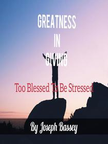 Greatness In Giving