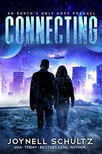 Connecting: A Thrilling Romantic Apocalyptic Series with Aliens