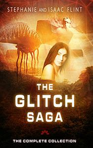 The Glitch Saga: The Complete Collection