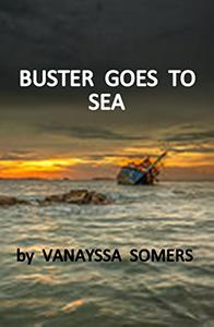 RESCUE AT SEA: Buster Goes to Sea