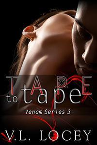 Tape to Tape: The Venom Series 3