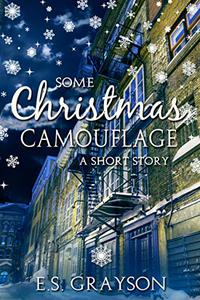 Some Christmas Camouflage: A Short Story