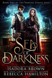 Sea of Darkness: A Vampire Fantasy Romance with Pirates