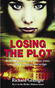 Losing The Plot: Richie Malone #1