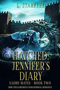 Hatched: Jennifer's Diary: BBW Polyamorous Paranormal Romance
