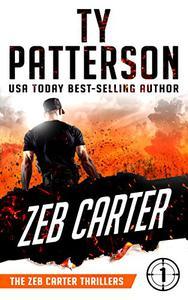 Zeb Carter: A Covert-Ops Suspense Action Novel