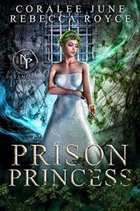 Prison Princess: Paranormal Prison