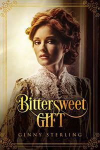 Bittersweet Gift: An Inspirational Christian Novella