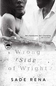 Wrong Side of Wright: A Second Chance Romantic Suspense