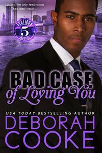 Bad Case of Loving You