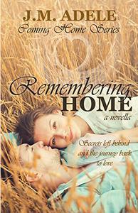 Remembering Home: A Novella