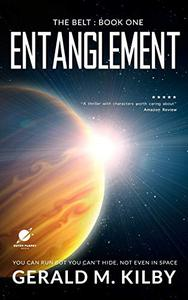 Entanglement: A Science Fiction Thriller