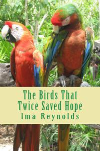 The Birds That Twice Saved Hope