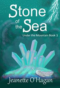 Stone of the Sea: a novella