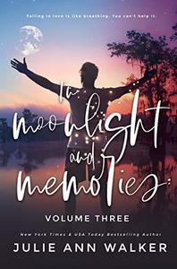 In Moonlight and Memories: Volume Three