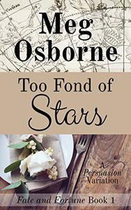Too Fond of Stars: A Persuasion Variation