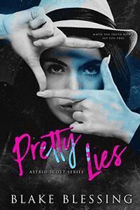 Pretty Lies: A comtemporary YA Romance