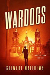 Wardogs: Barrett Mason Book 5