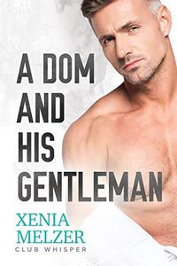 A Dom and His Gentleman