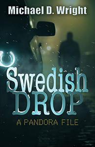 Swedish Drop: A PANDORA File