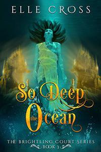 So Deep the Ocean