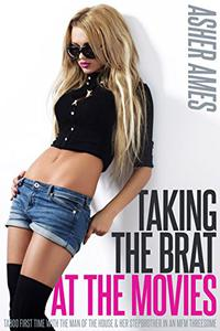 Taking the Brat at the Movies: Taboo first time with the man of the house & her stepbrother in an MFM threesome