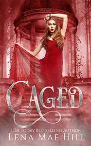 Caged: A Twisted Fairytale