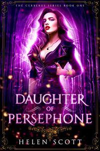 Daughter of Persephone: A Reverse Harem Romance
