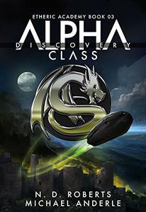 Alpha Class - Discovery: A Kurtherian Gambit Series
