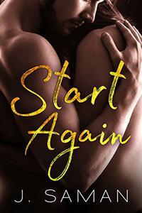 Start Again: A Contemporary Romance Novel