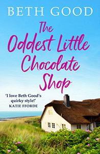 The Oddest Little Chocolate Shop: A feel-good summer read!