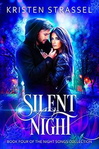 Silent Night (A Night Songs Collection Standalone)