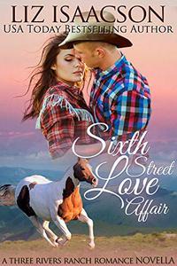 Sixth Street Love Affair