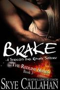 Brake: Serialized Romantic Suspense