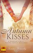 Autumn Kisses: A Harper's Mill Young Adult Romance