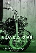 Gravel's Road: Devil's Knights Series, Book #3