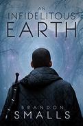 An Infidelitous Earth