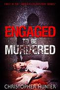 Engaged To Be Murdered