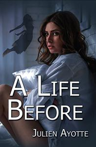 A Life Before
