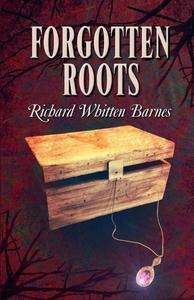 Forgotten Roots