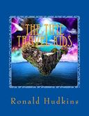 The Time Travel Kids: For Children Ages 9-12