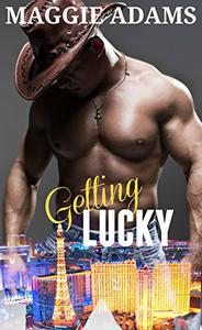 Getting Lucky: A Tempered Steel Novella
