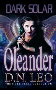 Dark Solar - Oleander: A Science Fiction Romance Fairy Tale