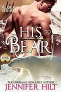His to Bear: Icy Cap Den #1