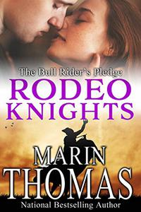 The Bull Rider's Pledge: Rodeo Knights