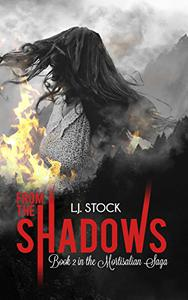 From The Shadows : Book 2 in the Mortisalian Saga