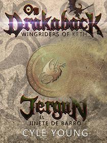 Jergun el Jinete de Barro (Wingriders de Keth nº 1)